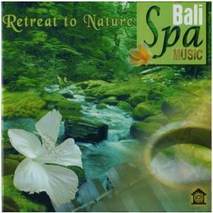 BALI SPA MUSIC Retreat to Nature 試聴OK ヨガ ガムラン リラクゼ...