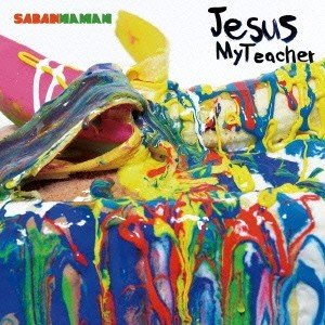 SABANNAMAN/Jesus My Teacher 【CD】