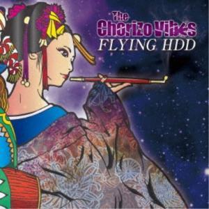 The Chorizo Vibes/FLYING HDD 【CD】