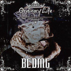 BCDMG/Ordinary Life 【CD】
