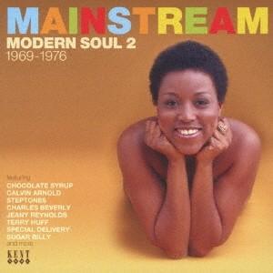 (V.A.)/メインストリーム・モダン・ソウル 2 1969-1976 【CD】