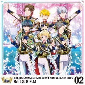 Beit & S.E.M/THE IDOLM@STER SideM 2nd ANNIVERSARY DISC 02 【CD】