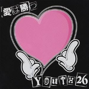 YOUTH26/愛は勝つ 【CD】