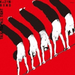 KAZUMI BAND/TALK YOU ALL TIGHT (頭狂奸児唐眼) 【CD】