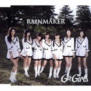 G☆Girls/RAINMAKER 【CD】