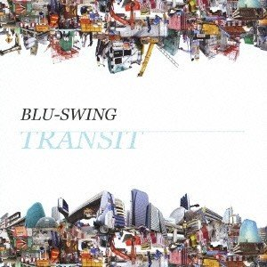 BLU-SWING/TRANSIT 【CD】