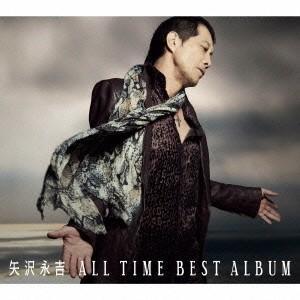 矢沢永吉/ALL TIME BEST ALBUM《通常盤》 ...