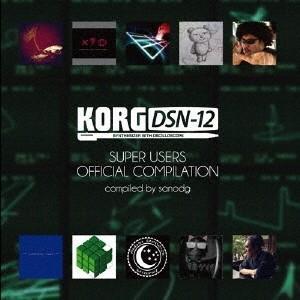 sanodg/KORG DSN-12 SUPER USERS OFFICIAL COMPILATION 【CD】|esdigital
