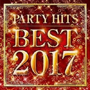 (オムニバス)/PARTY HITS BEST 2017 【CD】|esdigital
