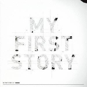 MY FIRST STORY/MY FIRST STORY 【CD】