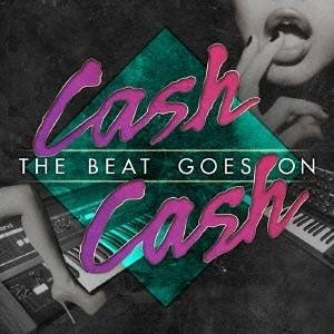 Cash Cash/The Beat Goes On 【CD】