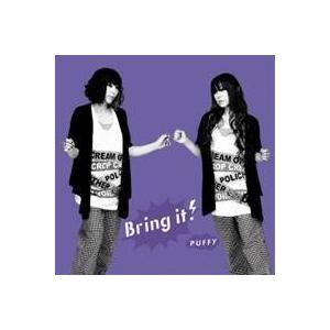 Puffy/Bring it! 【CD】