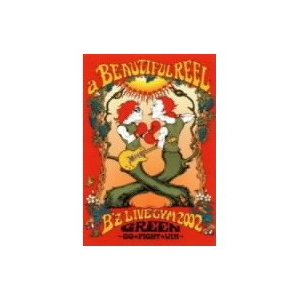 B'z a BEAUTIFUL REEL.〜B'z LIVE-GYM 2002 GREEN〜GO★FIGHT★WIN〜 【DVD】|esdigital
