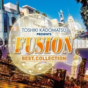(V.A.)/角松敏生 presents FUSION BEST COLLECTION 【CD】