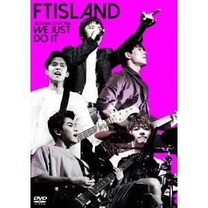 FTISLAND/AUTUMN TOUR 2016 -WE JUST DO IT- 【DVD】 esdigital