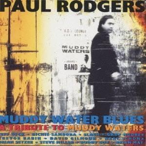 ポール・ロジャース/マディ・ウォーター・ブルーズ 【CD】