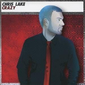 クリス・レイク/クレイジー 【CD】