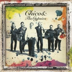 チコ&ザ・ジプシーズ/愛と情熱のジプシーズ 【CD】