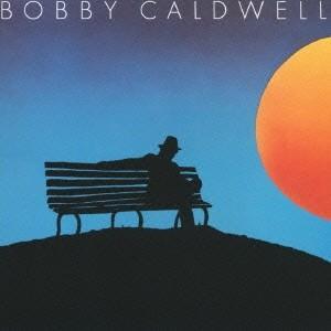 ボビー・コールドウェル/イヴニング・スキャンダル +1 【CD】