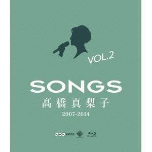 高橋真梨子/SONGS 高橋真梨子 2007-2014 Blu-ray Vol.2 〜2011-20...