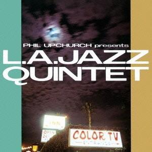 L.A.ジャズ・クインテット/フィル・アップチャーチ・プレゼンツ L.A.ジャズ・クインテット 【CD】|esdigital