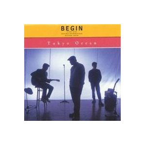 BEGIN/Tokyo Ocean 【CD】