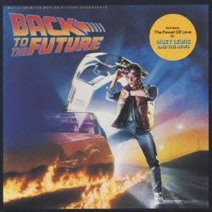 (オリジナル・サウンドトラック)/バック・トゥ・ザ・フューチャー オリジナル・サウンドトラック 【CD】