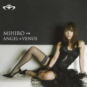 みひろ with ANGEL & VENUS/ヴィーナス/天使の誘惑 【CD+DVD】