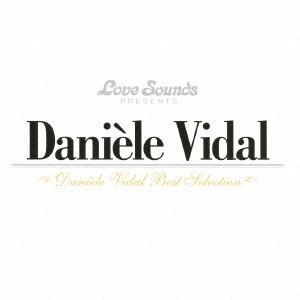 ダニエル・ビダル/ダニエル・ビダル〜ベスト・セレクション 【CD】