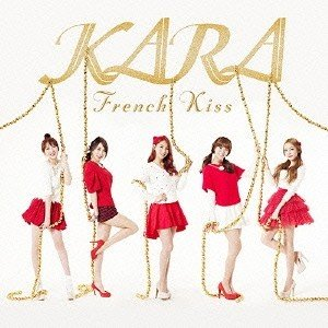 KARA/フレンチキス 【CD】