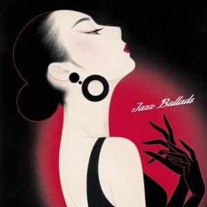 (V.A.)/ジャズを聴きたくて 金曜日のジャズ・バラッドはエクスタシー 【CD】|esdigital
