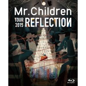 Mr.Children/REFLECTION{Live&Fi...