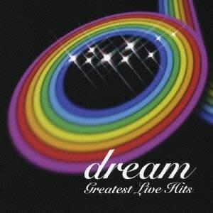 dream/Greatest Live Hits 【CD】|esdigital