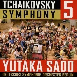 佐渡裕/ベルリン・ドイツ響/チャイコフスキー:交響曲第5番 【CD】