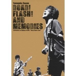 山中さわお/ROAR! FLASH! AND MEMORIES 2013.06.02 at Shib...
