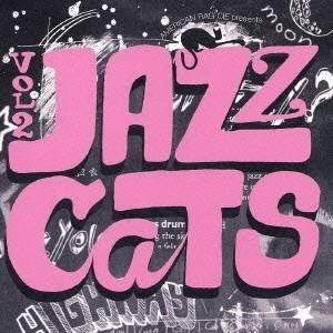 (オムニバス)/ジャズ・キャッツII:惑星ハイウェイ〜首都高湾岸線から月へ 【CD】|esdigital