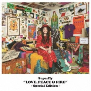 Superfly/LOVE, PEACE & FIRE -Special Edition- 【CD】|esdigital