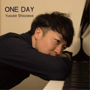 塩澤有輔/ONE DAY 【CD】|esdigital