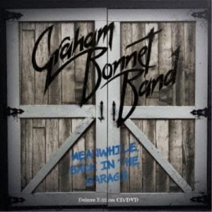 グラハム・ボネット・バンド/ミーンホワイル、バック・イン・ザ・ガレージ《デラックス盤》 【CD+DVD】|esdigital