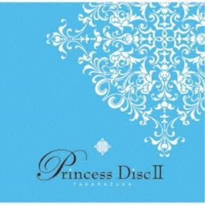 宝塚歌劇団/Princess DiscII 【CD】