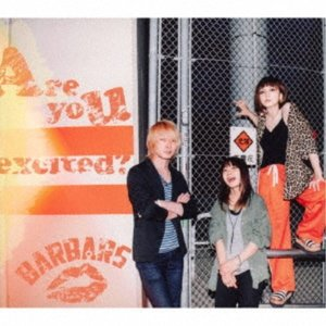 BARBARS/Are you excited? 【CD】
