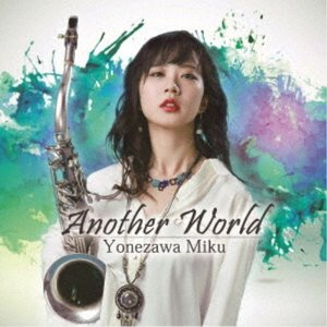 米澤美玖/Another World 【CD】