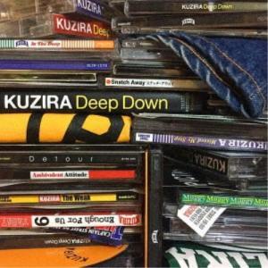 KUZIRA/Deep Down 【CD】