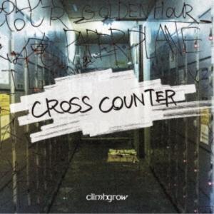 climbgrow/CROSS COUNTER 【CD】