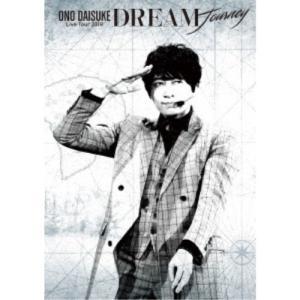 小野大輔/小野大輔 LIVE TOUR 2018 「DREAM Journey」 【DVD】