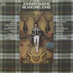 ジョニー・マティス/ミー・アンド・ミセス・ジョーンズ [エクスパンデッド・エディション] 【CD】
