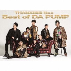 DA PUMP/THANX!!!!!!! Neo Best of DA PUMP《豪華盤》 (初回限...