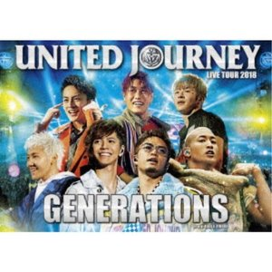 GENERATIONS from EXILE TRIBE/GENERATIONS LIVE TOUR 2018 UNITED JOURNEY (初回限定) 【Blu-ray】|esdigital