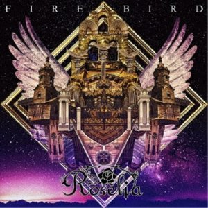 Roselia/FIRE BIRD《生産限定盤》 (初回限定) 【CD+Blu-ray】|esdigital