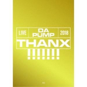 DA PUMP/LIVE DA PUMP 2018 THANX!!!!!!! at 東京国際フォーラム ホールA《生産限定版》 (初回限定) 【Blu-ray】|esdigital